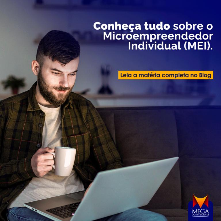 Conheça tudo sobre ser um Microempreendedor Individual (MEI).